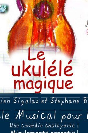 Ukulele magique - Art Dû - Spectacle jeune public - Theatre Marseille - 13006