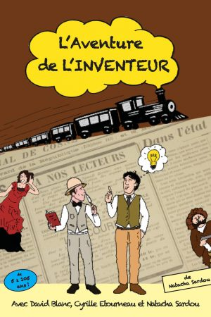 L'aventure de l'inventeur