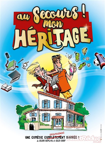 Au secours mon heritage - Théâtre - humour - Comédie - Le Flibustier - AIx