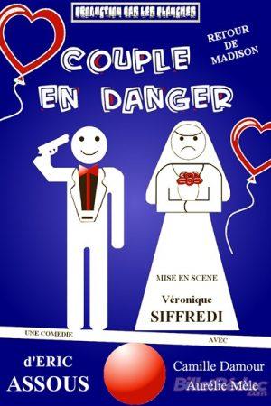 Couple en danger - Théâtre - Le FLibustier - Comédie