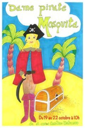 Dame Pirate Mosquita - spectacle jeune public - Le flibustier - Aix