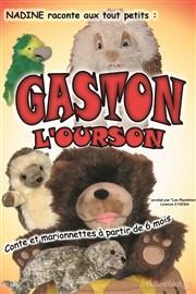 Gaston l'ourson -Spectacle enfant - Théâtre Aix - Le Flibustier