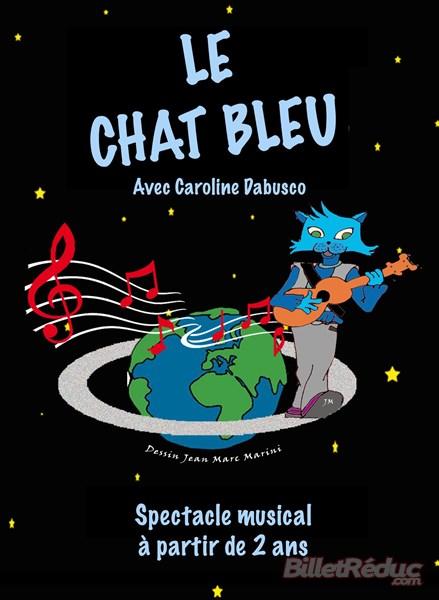 Le chat bleu - spectacle enfant - creche - aix - le flibustier