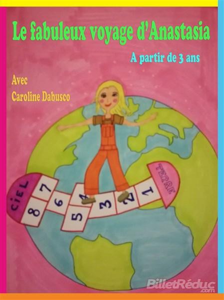 Le fabuleux voyage d'anastasia - spectacle jeune public - Le flibustier - Aix