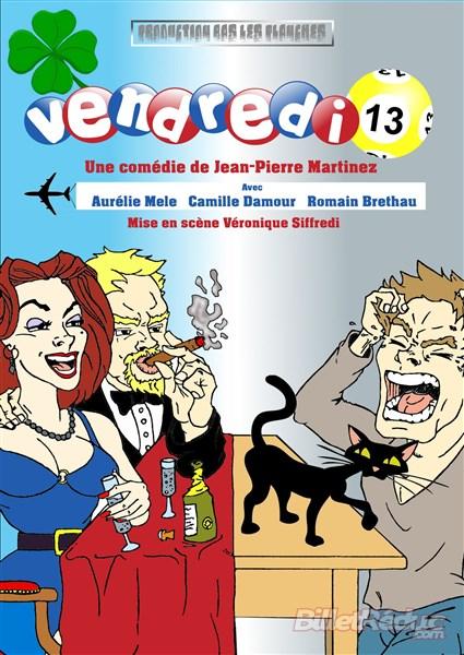 Vendredi 13 - Humour - Comédie - Aix - Marseille - Théâtre - Le Flibustier
