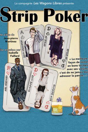 Strip poker - Théâtre Le Flibustier - Aix en Provence - Comédie - humour