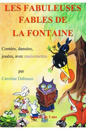 Les fabuleuses fables de La Fontaine