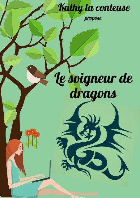 Le soigneur de dragon et autres histoires fantastiques