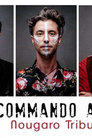 Nougaro Tribute par Commando A3