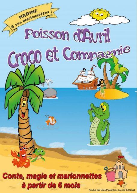 Poisson d'avril, Croco et compagnie
