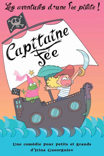Capitaine Fée, les aventures d'une fée pirate