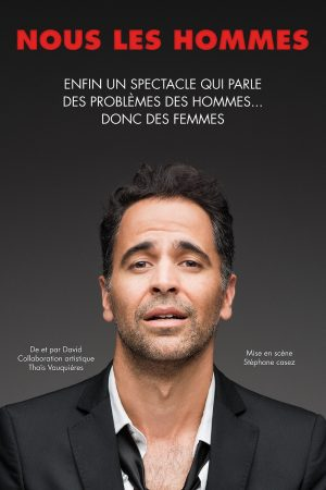 David Pagliaroli dans Nous les hommes