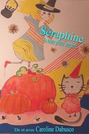 Séraphine, la toute petite sorcière