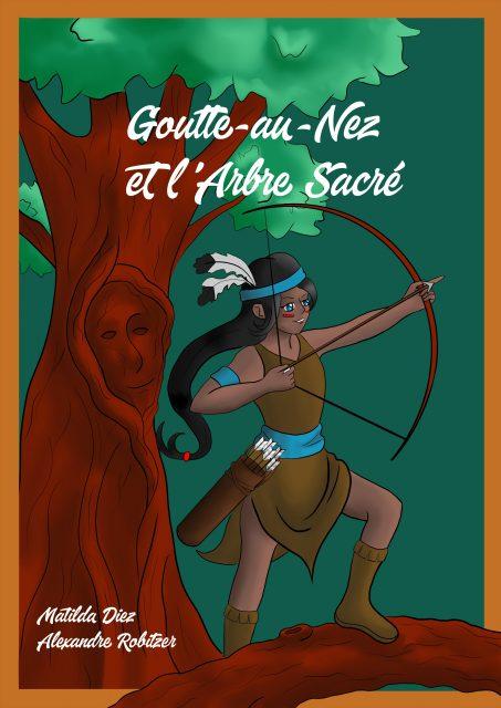 Goutte-au-Nez et l'Arbre Sacré