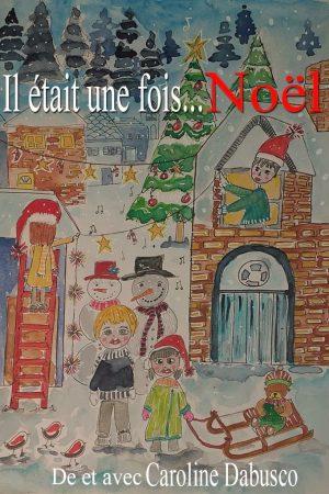 Il était une fois… Noël
