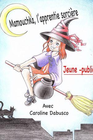 Mamoushka l'apprentie sorcière