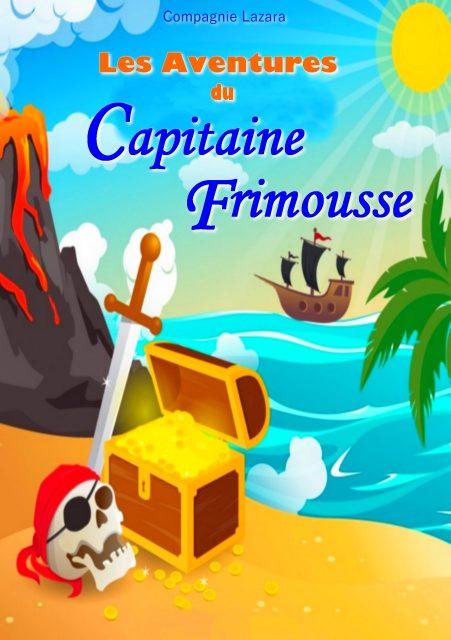 Les aventures du Capitaine Frimousse