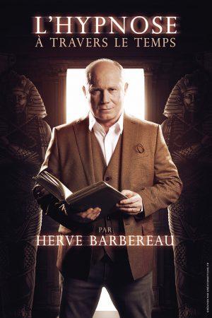 Hervé Barbereau dans L'hypnose à travers le temps